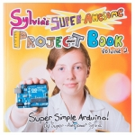 [로봇사이언스몰][Sparkfun][스파크펀] Super-Awesome Sylvia's Super-Awesome Project Book bok-13232